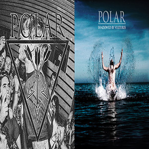 Polar - Shadowed By Vultures Vinyl LP + Polar Inspire.. 7""